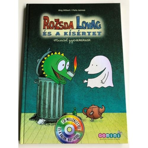Rozsda Lovag és a kísértet - Musical gyerekeknek (CD-melléklettel)