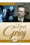 Edvard Grieg (Világhíres zeneszerzők 12.) - zenei CD melléklettel