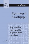 Egy arkangyal viszontagságai. Jog, irodalom, intertextualitás Hajnóczy Péter műveiben