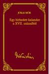 Egy hírhedett kalandor a XVII. századból (Jókai sorozat 25.)