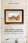 'Egy régi levélen ezt irva találtam' (Kétszáz éve született Arany János és Tompa Mihály)