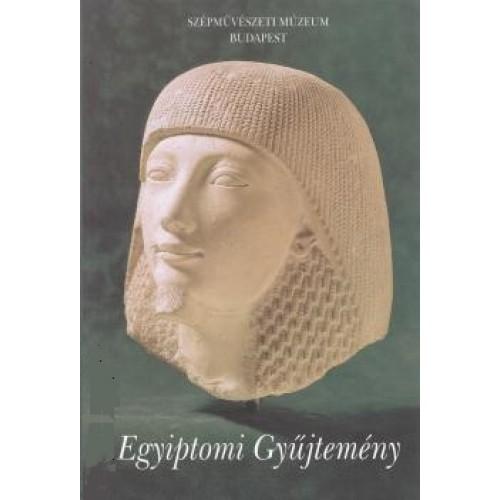 Egyiptomi Gyűjtemény (Vezető az Egyiptomi Kiállításhoz)
