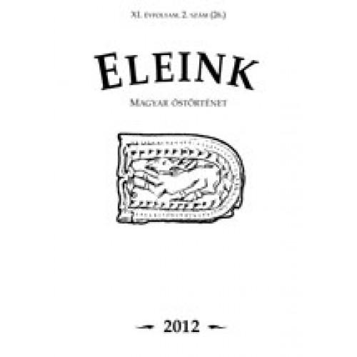 Eleink (Magyar őstörténet) 26. 2012/2