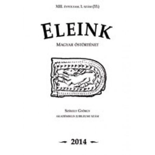 Eleink (Magyar őstörténet) 33. 2014/1