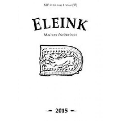 Eleink (Magyar őstörténet) 37. 2015/1