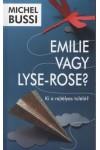 Emilie vagy Lyse-Rose? - Ki a rejtélyes túlélő?