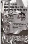 Emlékezzünk Magyarországra - 1956