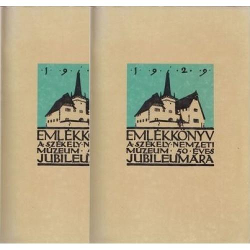 Emlékkönyv a Székely Nemzeti Múzeum ötvenéves jubileumára 1929 I-II.