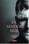Én, Sándor Erik - Egy pszichopata emlékiratai