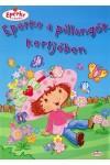 Eperke a pillangók kertjében (Eperke és barátai)
