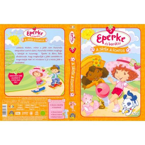 Eperke és barátai 5. - A játék a fontos (DVD)