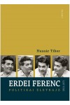 Erdei Ferenc 1910-1971 / Politikai életrajz