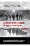 Erdélyi menekültek Magyarországon 1988-1989