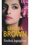 Érzékek fogságában (Sandra Brown)