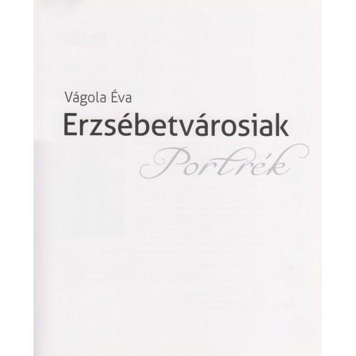 Erzsébetvárosiak - Portrék