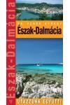 Észak-Dalmácia (Utazzunk együtt!)