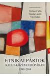 Etnikai pártok Kelet-Közép-Európában, 1989-2014