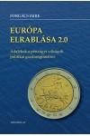 Európa elrablása 2.0 - Adalékok a pénzügyi válságok politikai gazdaságtanához *