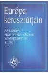 Európa keresztútjain - Az Európai Protestáns Magyar Szabadegyetem 33 éve