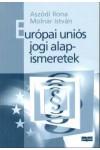 Európai uniós jogi alapismeretek