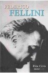 Federico Fellini - A filmrendezés mestere