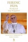 Ferenc pápa - Beszélgetések Jorge Bergoglióval
