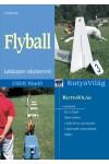Flyball - Labdasport edzéstervvel (Kutyavilág)