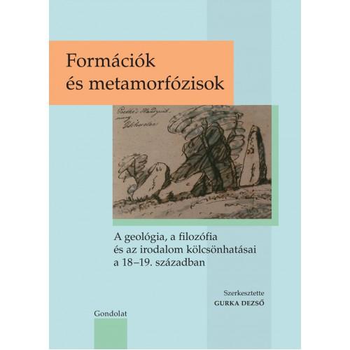 Formációk és metamorfózisok - A geológia, a filozófia és az irodalom kölcsönhatásai a 18-19. században