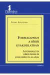 Formalizmus a bírói gyakorlatban
