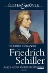 Friedrich Schiller, avagy A német idealizmus felfedezése