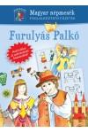 Furulyás Palkó (Magyar népmesék - Foglalkoztató füzetek)