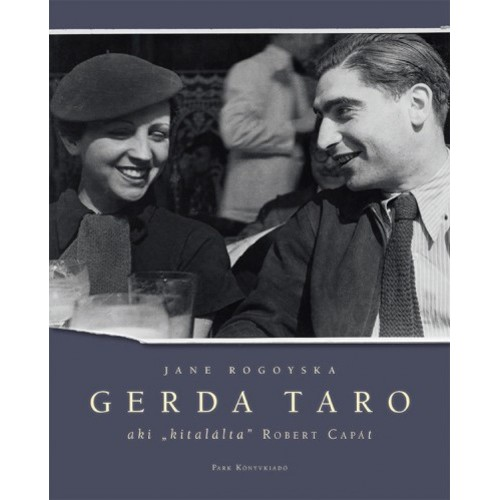 Gerda Taro (Aki 'kitalálta' Robert Capát)
