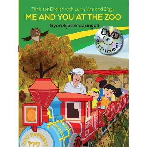 Gyerekjáték az angol! 4. - Me and You at the Zoo - Time for English with Lucy, Wiz and Ziggy