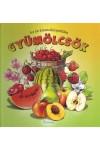 Gyümölcsök - Az én kisenciklopédiám