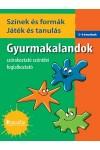 Gyurmakalandok - Színek és formák - Játék és tanulás