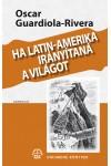Ha Latin-Amerika irányítaná a világot