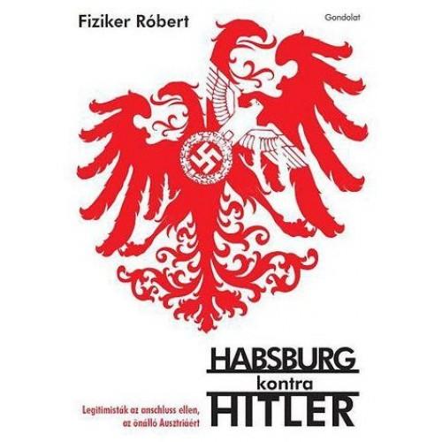 Habsburg kontra Hitler