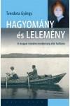 Hagyomány és lelemény - A magyar irodalmi modernség első hulláma