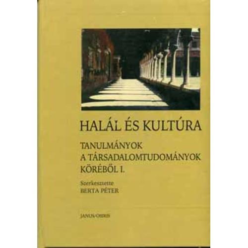 Halál és kultúra (Tanulmányok a társadalomtudományok köréből 1.)