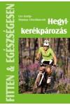 Hegyikerékpározás (Fitten & egészségesen)