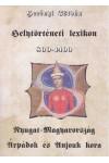 Helytörténeti lexikon 800-1400 (Nyugat-Magyarország az Árpádok és Anjouk korában)