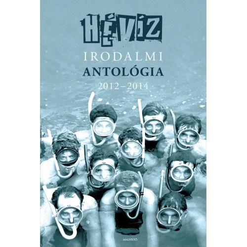 Hévíz - Irodalmi antológia, 2012-2014