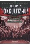 Hitler és az okkultizmus (A sötétség erői a Harmadik Birodalomban)
