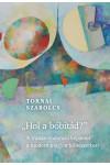 'Hol a bóbitád?' A transzcendencia képzetei a modern magyar költészetben