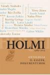 Holmi-antológia II. Esszék, dokumentumok  - 1989 - 2014