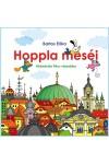 Hoppla meséi - Kirándulás Pécs városába