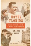 Hotel Florida (Igazság, szerelem és halál a spanyol polgárháborúban)