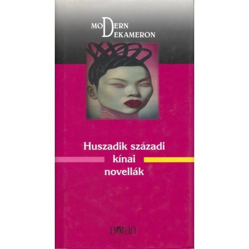 Huszadik századi kínai novellák