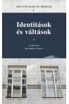 Identitások és váltások (Identitások és médiák I.)