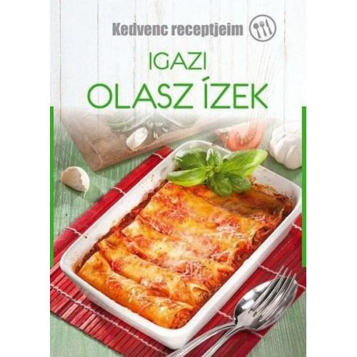 Igazi olasz ízek (Kedvenc receptjeim)